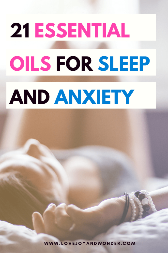Sleep well with these 21 Best essential oils for sleep and anxiety.