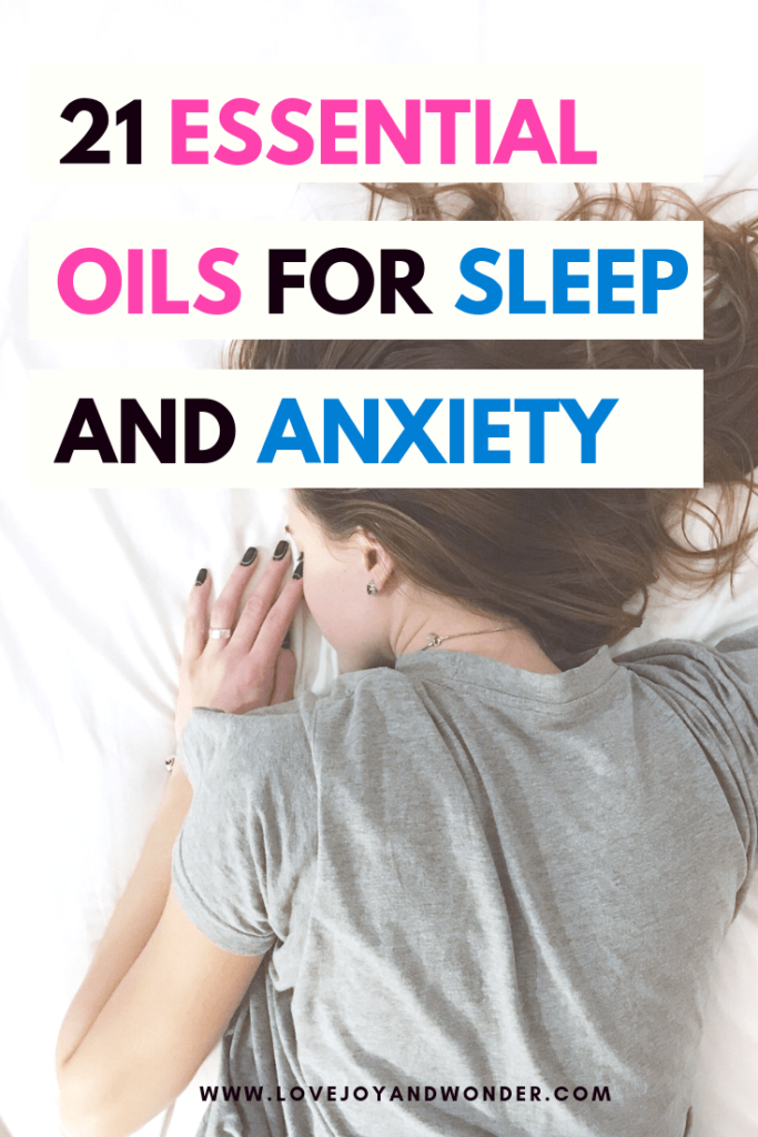 Get a peaceful nights sleep with these 21 Best essential oils for sleep and anxiety.