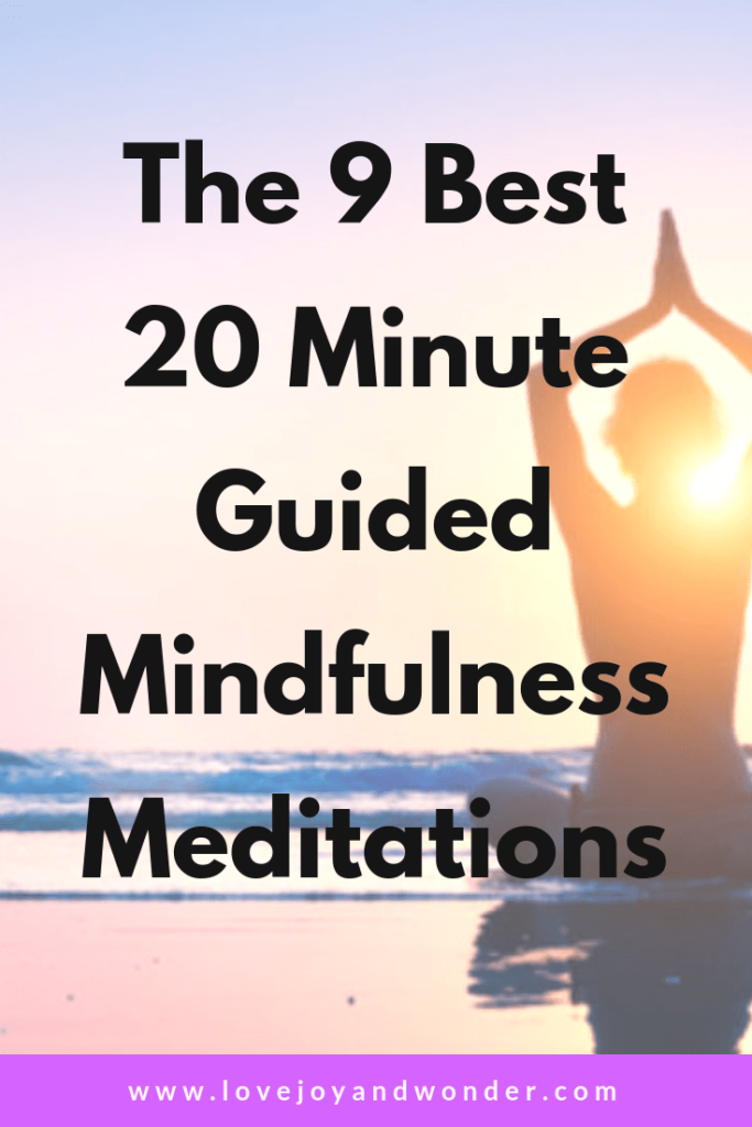 Th 9 Best 20 minute guided mindfulness meditations