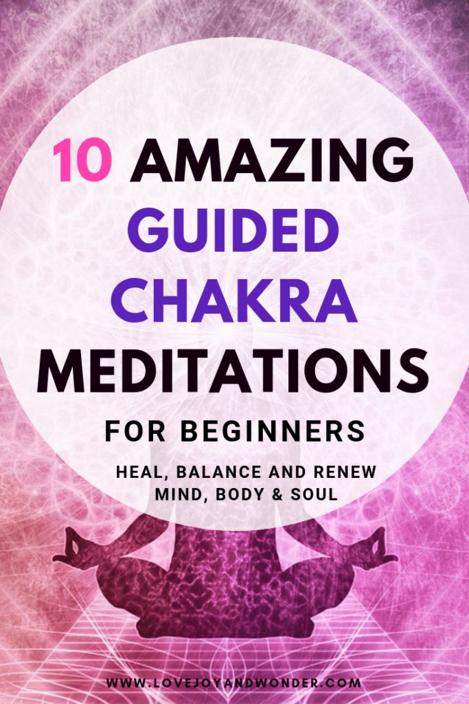 10 Amazing Guided Chakra Meditations for Beginners 2019