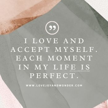 Learn to love yourself with daily affirmations